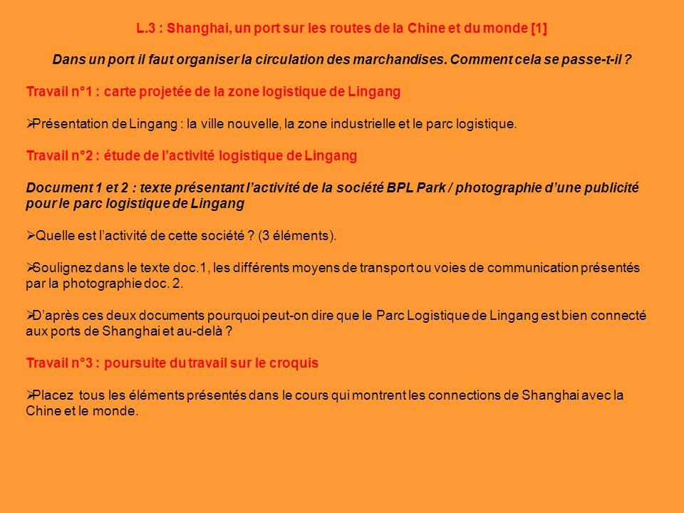 L.3 : Shanghai, un port sur les routes de la Chine et du monde [1]